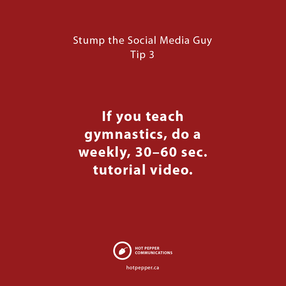 Stump the Social Media Guy: Tip 3, Gymnastics instructor