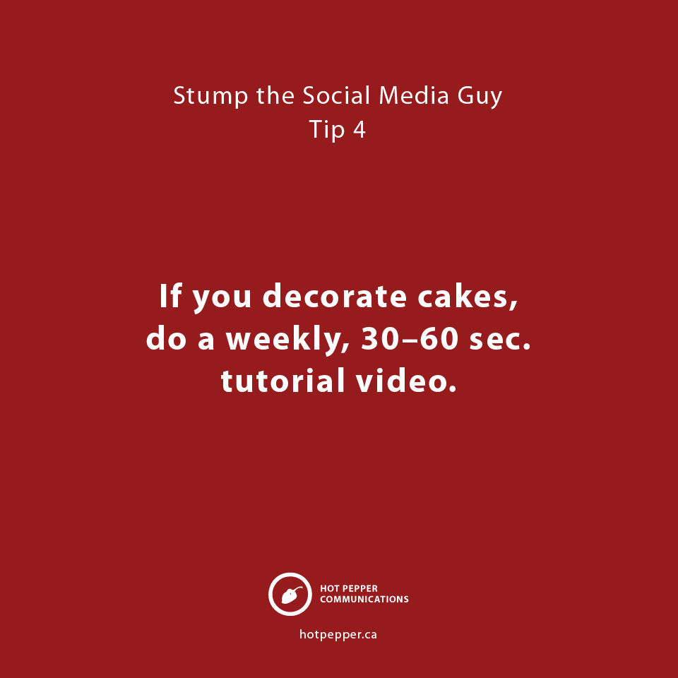 Stump the Social Media Guy: Tip 4, Cake decorator