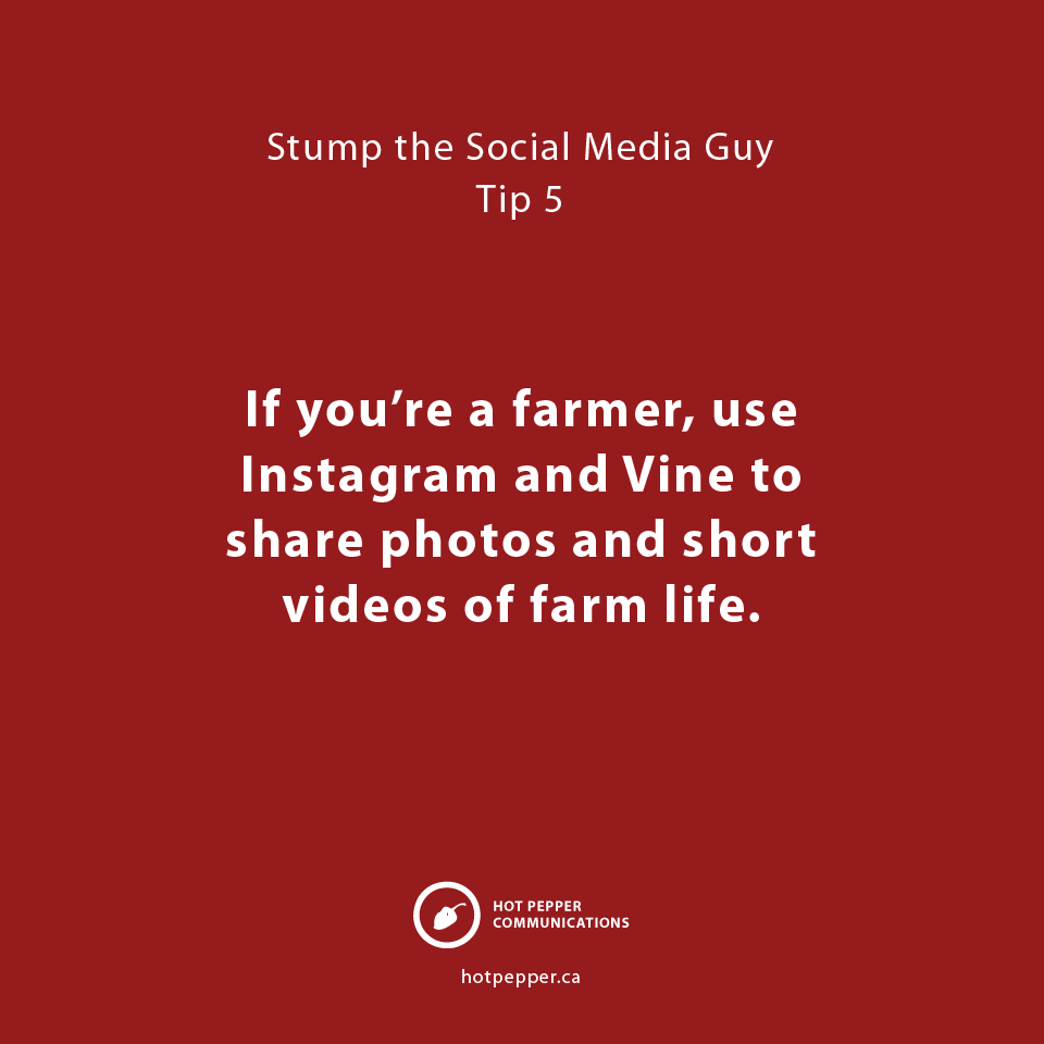 Stump the Social Media Guy: Tip 5, farmer