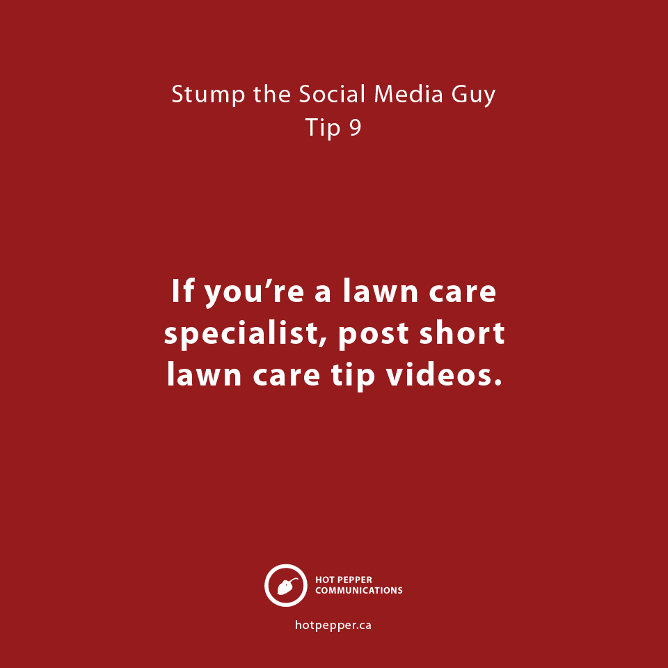 Stump the Social Media Guy: Tip 9, lawn care