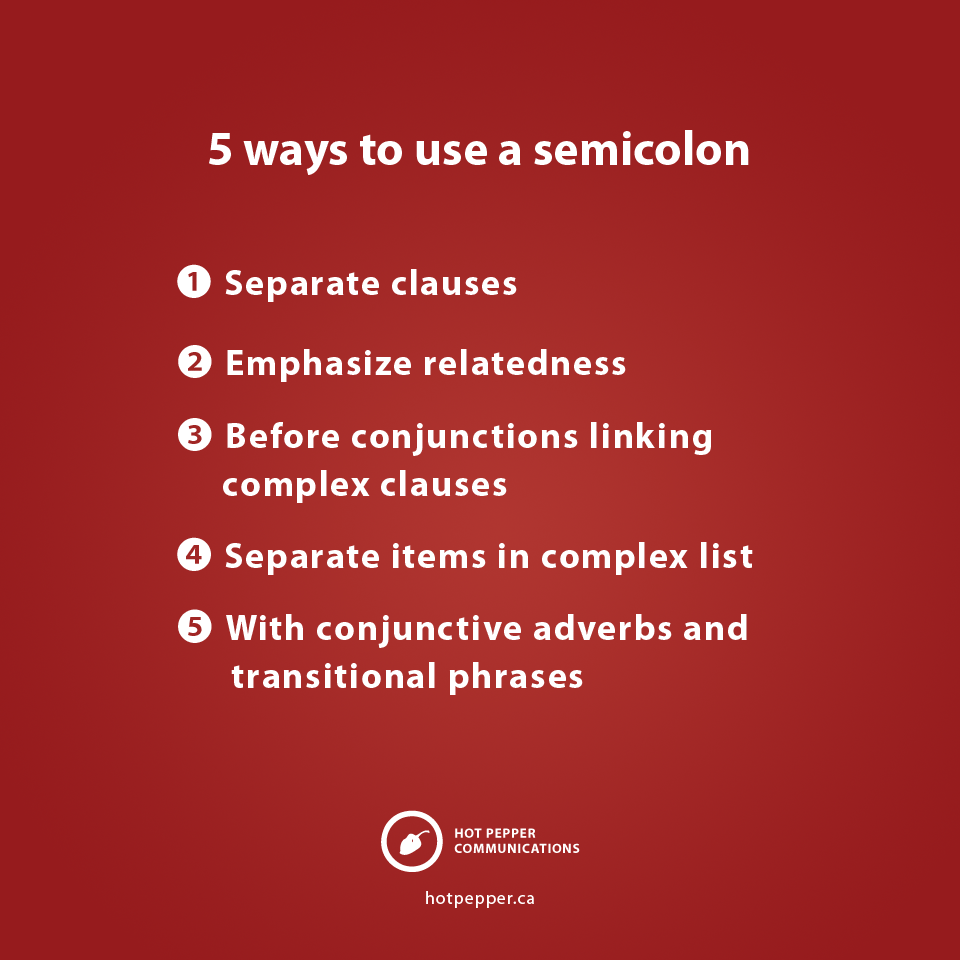 5 ways to properly use a semicolon - Hot Pepper Communications