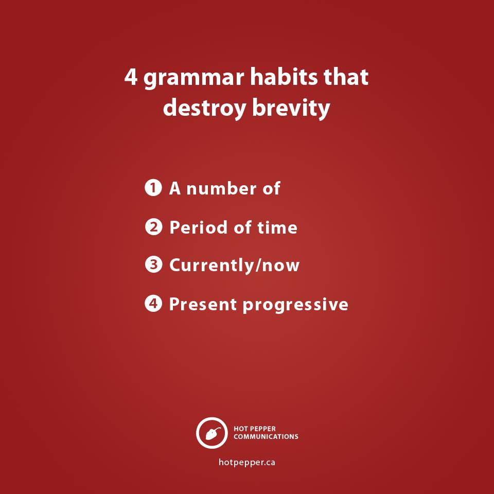 4 grammar habits that destroy brevity