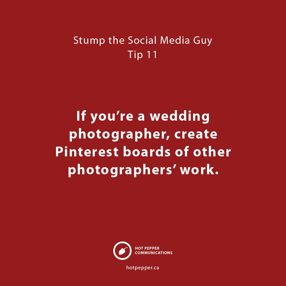 Stump the Social Media Guy: Tip 11, wedding photographer