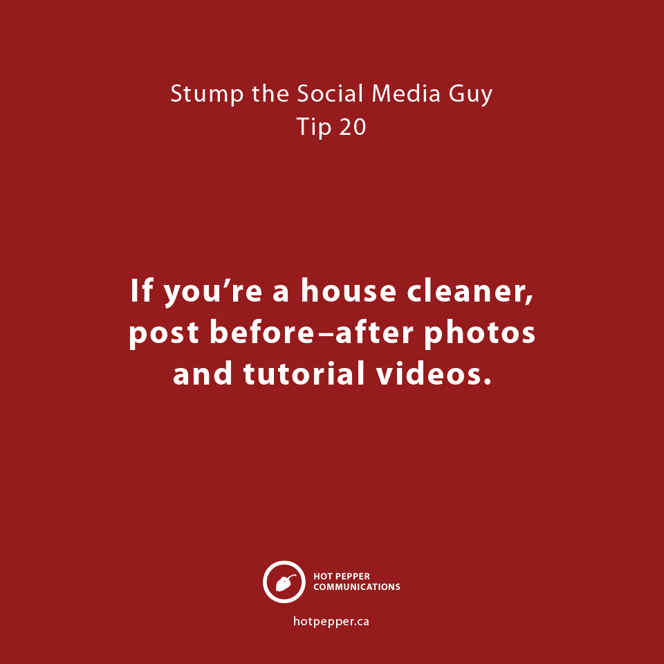 Stump the Social Media Guy: Tip 20, house cleaner