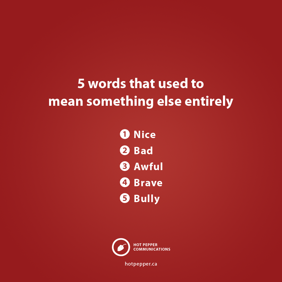 5 words that used to mean something else entirely