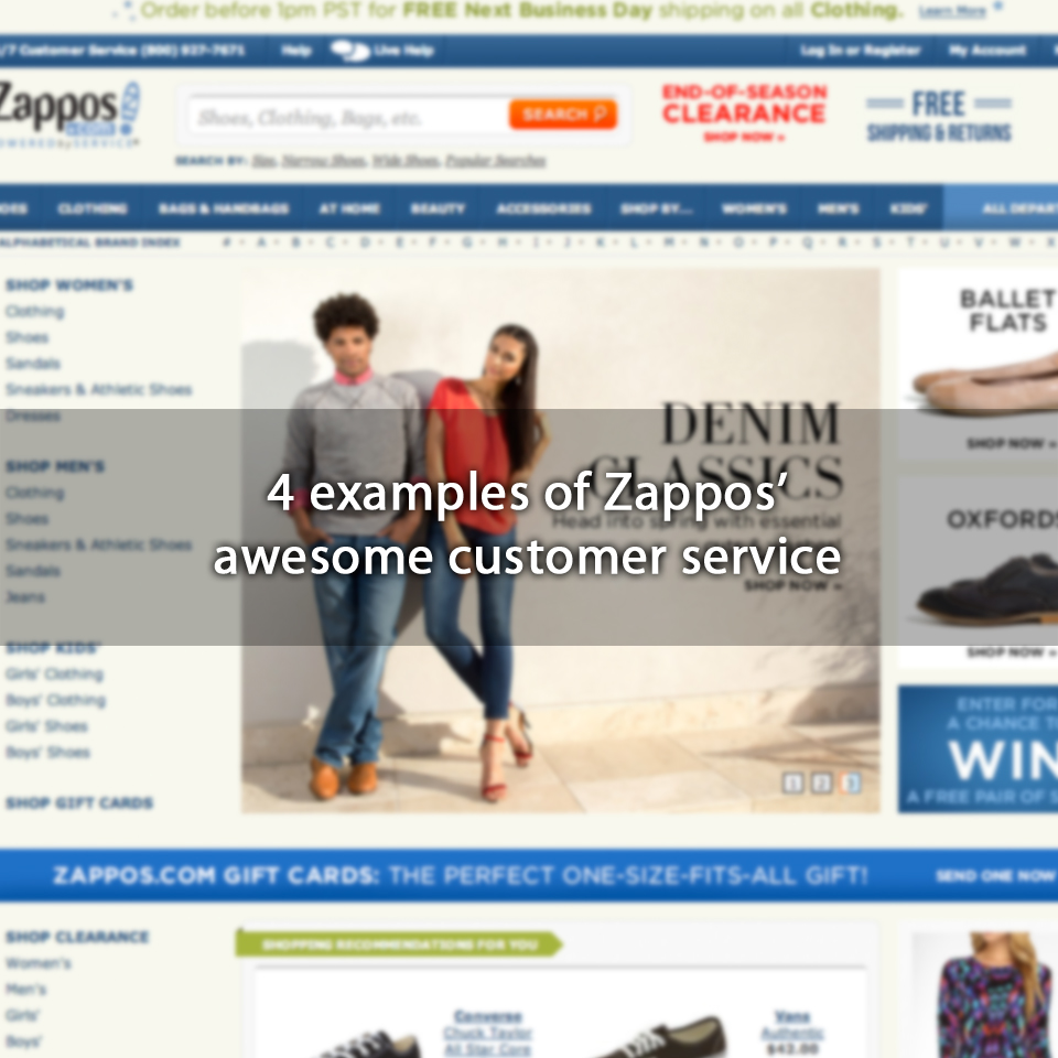 4 examples of Zappos' awesome customer service