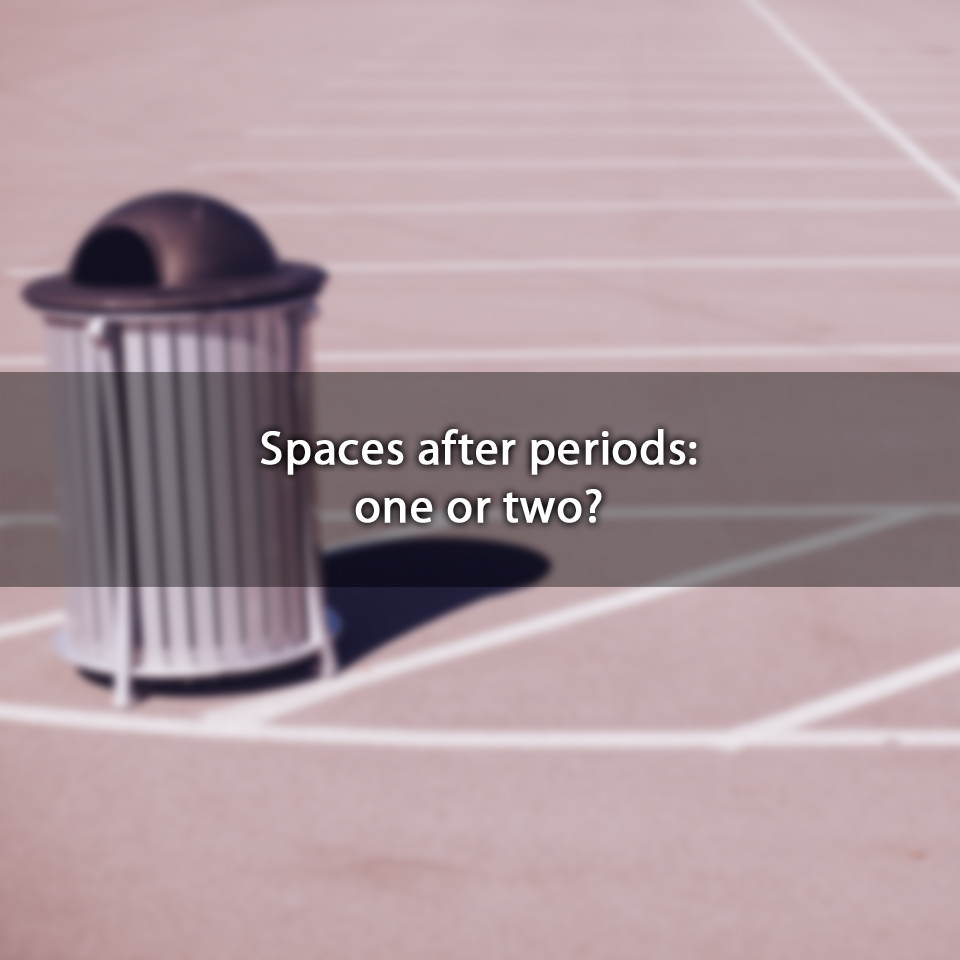 Spaces after periods: one ortwo?