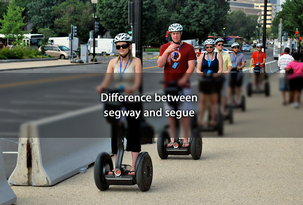 Difference between segway and segue
