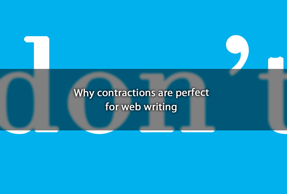 Why contractions are perfect for web writing