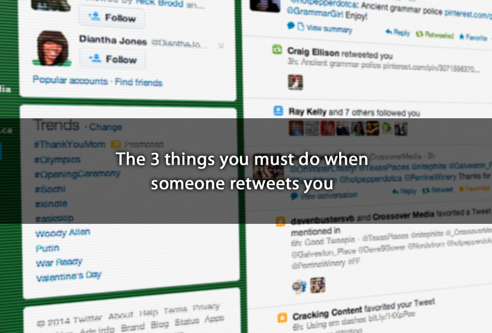 The 3 things you must do when someone retweets you