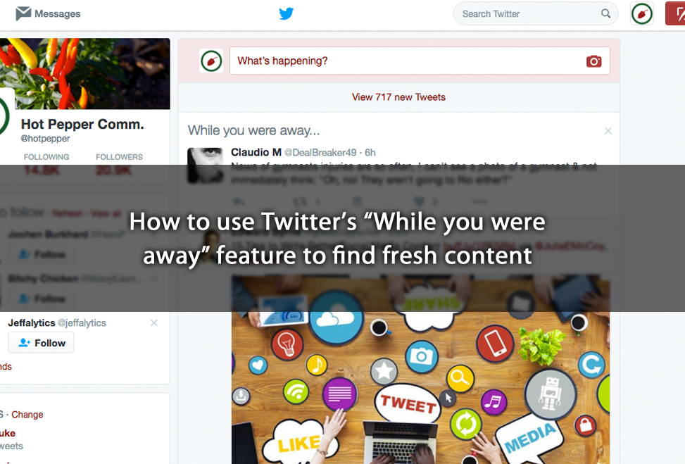 "How to use Twitter's ""While you were away"" feature to find fresh content"