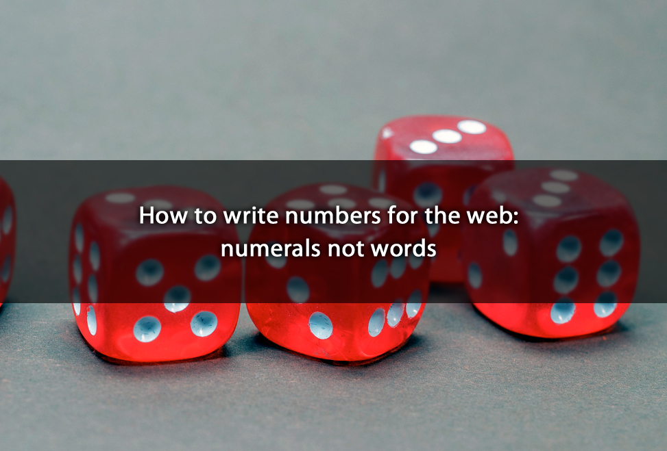 How to write numbers for the web: numerals not words