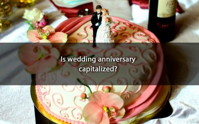 Is wedding anniversary capitalized?